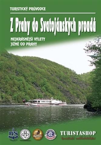 Z Prahy do Svatojánských proudů