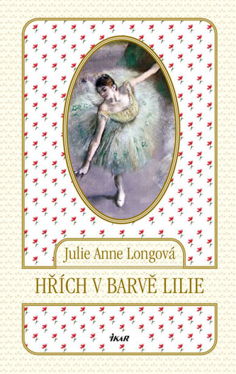 Hřích v barvě lilie - Longová Julie Anne
