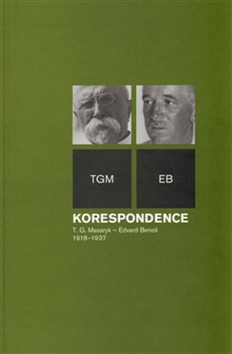 Korespondence T. G. Masaryk – Edvard Beneš 1918–1937