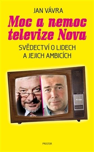 Moc a nemoc televize Nova - Jan Vávra