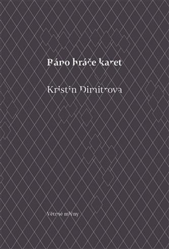Ráno hráče karet - Kristin Dimitrova