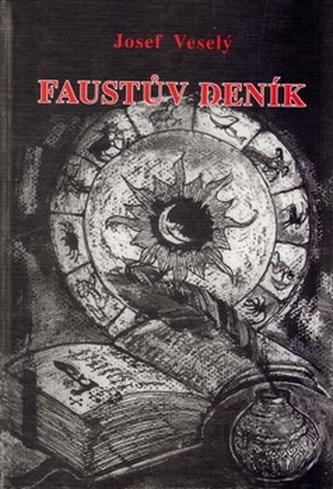 Faustův deník - Josef Veselý