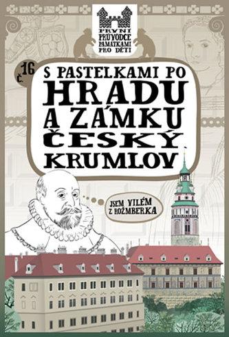 S pastelkami po hradu a zámku Český Krumlov - Chupíková Eva