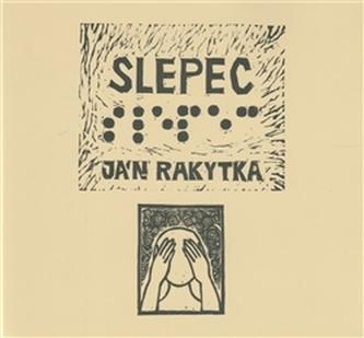 Slepec - Ján Rakytka