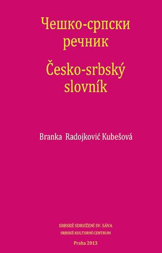 Česko-srbský slovník - Radojković Kubešová Branka