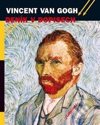 Deník v dopisech - Vincent Van Gogh