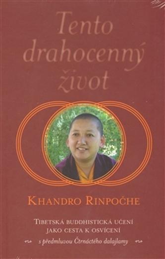 Tento drahocenný život - Khandro Rinpoče