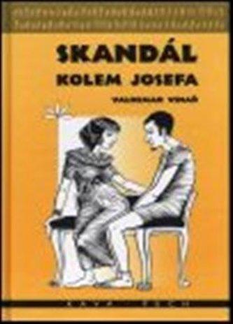 Skandál kolem Josefa - Valdemar Vinař
