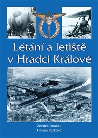 Létání a letiště v Hradci Králové - Helena Rezková