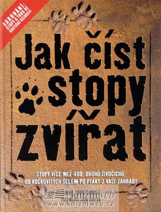 Jak číst stopy zvířat - Jimmy Johnson