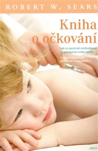 Kniha o očkování - Robert W. Sears