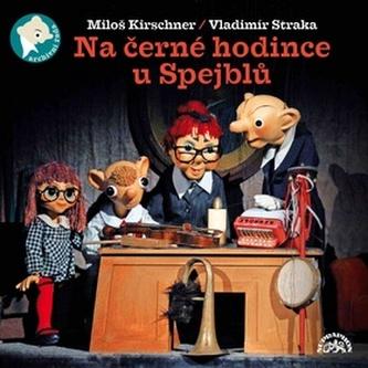 Na černé hodince u Spejblů - Vladimír Straka