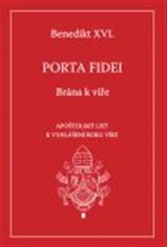 Porta fidei - Brána k víře - Joseph Ratzinger