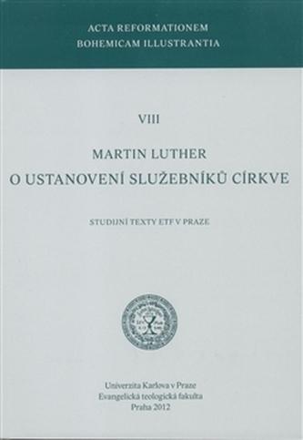 O ustanovení služebníků církve - Martin Luther
