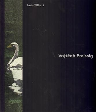 Vojtěch Preissig - Lucie Vlčková