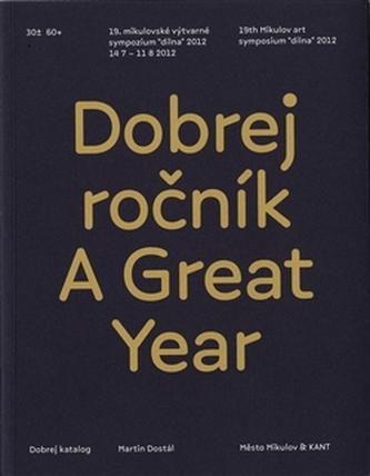 Dobrej ročník / A Great Year - Martin Dostál