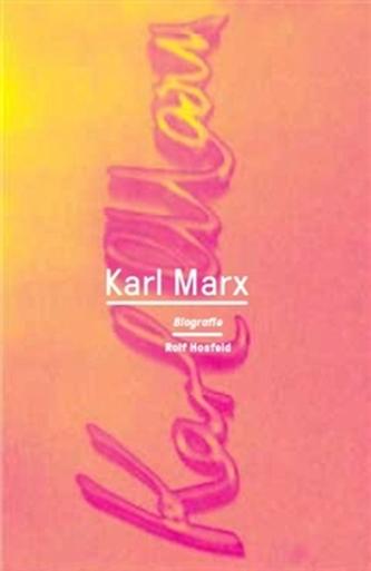 Karl Marx - Rolf Hosfeld