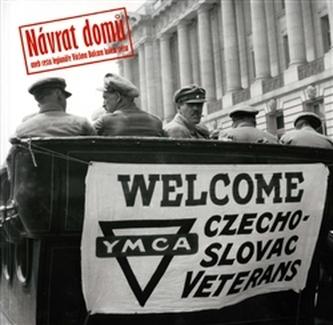 Návrat domů aneb cesta legionáře Václava Balcara kolem světa - Olga Smičková