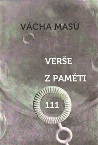 Verše z paměti 111 - Vácha Masů