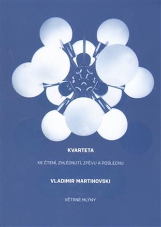 Kvarteta - Vladimir Martinovski