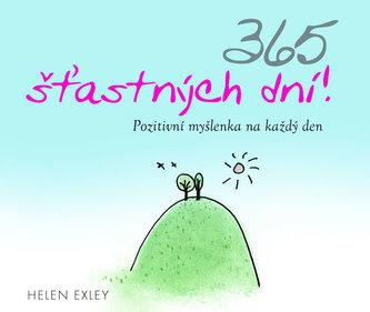 365 šťastných dní! - Pozitivní myšlenka na každý den - Helen Exley