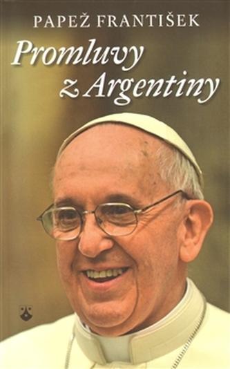 Promluvy z Argentiny - František Papež