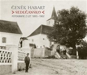 Sedlčansko - Čeněk Habart