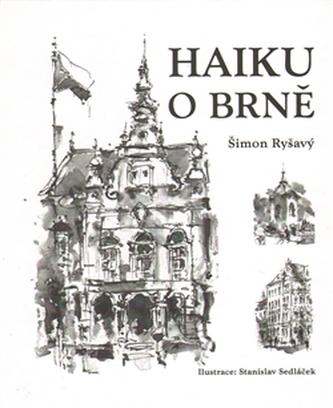 Haiku o Brně - Šimon Ryšavý