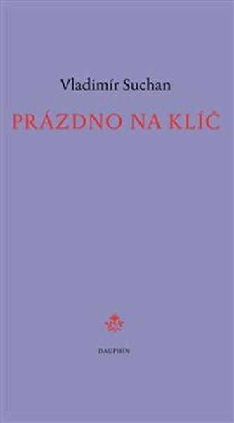 Prázdno na klíč - Vladimír Suchan