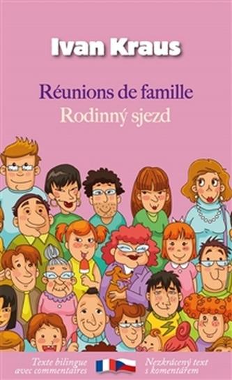 Rodinný sjezd / Réunions de famille - Ivan Kraus