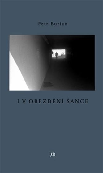 I v obezdění šance - Petr Burian