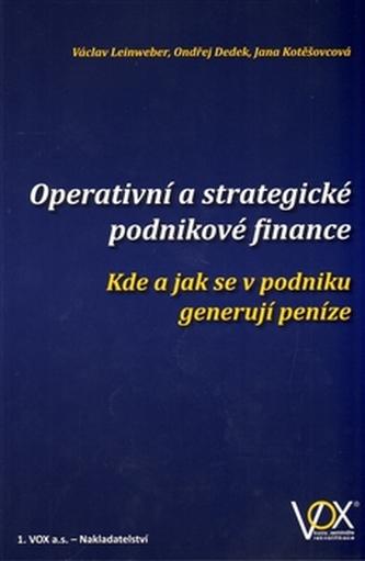 Operativní a strategické podnikové finance - Weber Václav