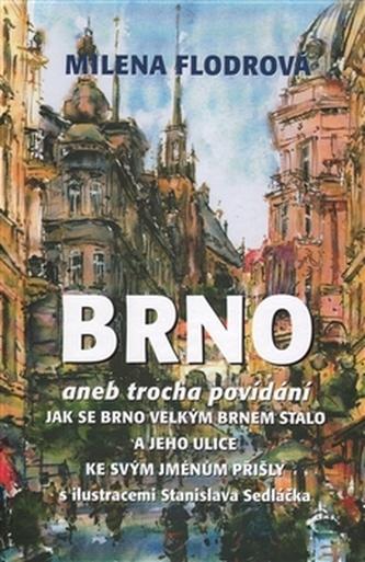 Brno - Milena Flodrová