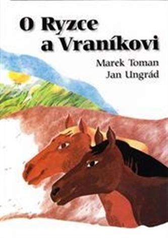O Ryzce a Vraníkovi - Jan Ungrád