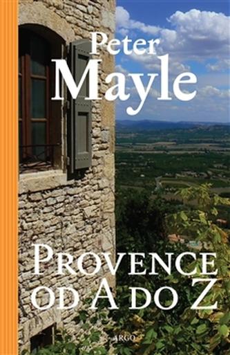 Provence od A do Z - Peter May