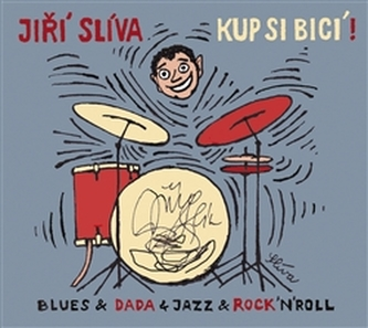 Kup si bicí! - Jiří Slíva