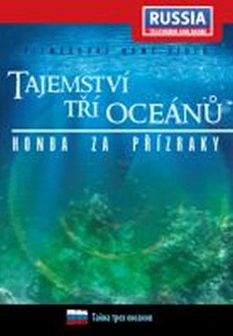 Tajemství tří oceánů: Honba za přízraky - DVD digipack - neuveden