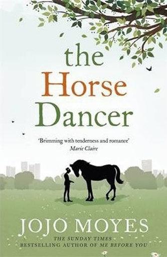 The Horse Dancer (anglicky) - Jojo Moyesová