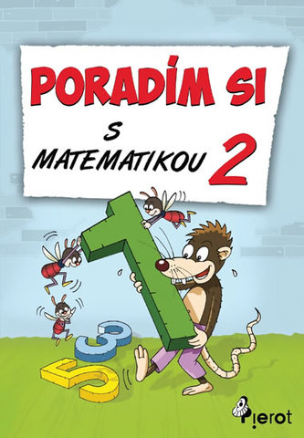 Poradím si s matematikou - 2. třída - Petr Šulc