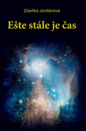 Ešte stále je čas (slovensky) - Zdeňka Jordánová