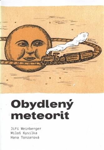 Obydlený meteorit - Jiří Berger