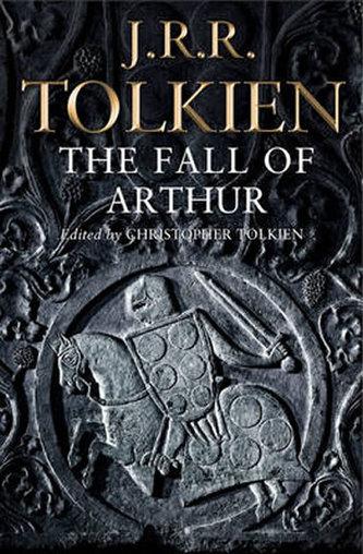 The Fall of Arthur - Tolkien J.R.R.