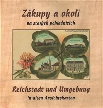 Zákupy a okolí na starých pohlednicích - Jiří Šimek