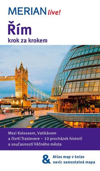 Merian - Řím krok za krokem - Koltermann Ulrike