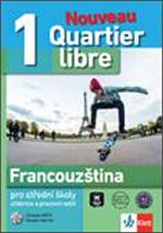 Quartier libre Nouveau 1 – učebnice s pracovním sešitem + 2CD - neuveden