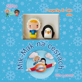 Mik - Mak na cestách - Knížka s 2 magnetky do tvého alba - Lescoat Ellen