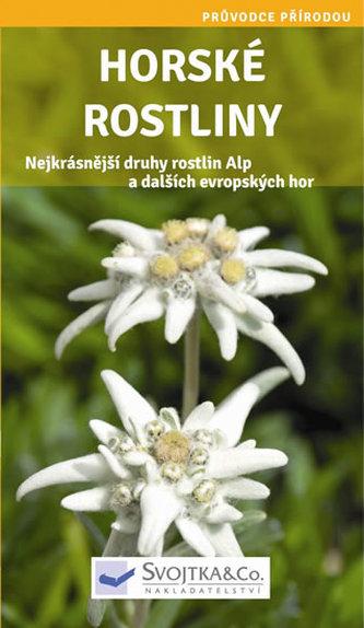 Horské rostliny - Průvodce přírodou - neuveden