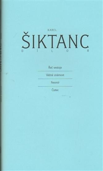 Dílo 8 - Karel Šiktanc