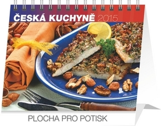 Česká kuchyně Praktik - stolní kalendář 2015