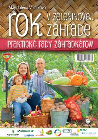 Rok v zeleninovej záhrade - Magdaléna Valšíková